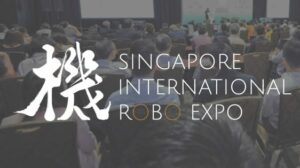 Singapore International Robo Expo (SIRE) 2018