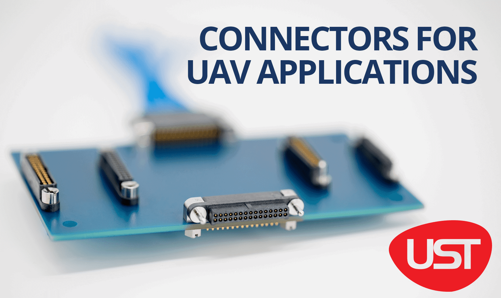 Selecting Connectors for UAV Applications | Unmanned Systems